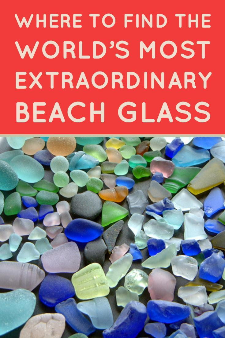 Where To Find The World S Most Extraordinary Beach Sea Glass Far Wide